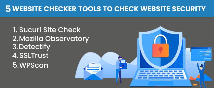 5 Website Checker Tools to Check Website Security
